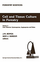 Cell and Tissue Culture in Forestry.  - Buch