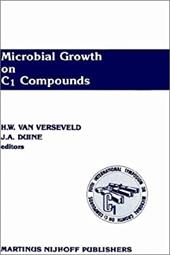 Microbial Growth on C1 Compounds: Proceedings of the 5th International Symposium - Verseveld, H. W. / Duine, J. a.