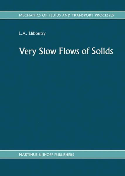 Very Slow Flows of Solids