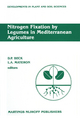 Nitrogen Fixation by Legumes in Mediterranean Agriculture - D. Beck; L.A. Materon