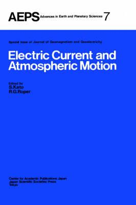 Electric Current and Atmospheric Motion - S. Kato#R.G. Roper