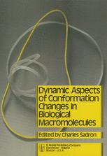 Dynamic Aspects of Conformation Changes in Biological Macromolecules - C. Sadron