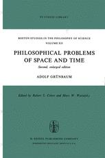 Philosophical Problems of Space and Time - Adolf Grünbaum