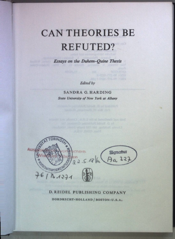 Can Theories be Refuted?: Essays on the Duhem-Quine Thesis. - Harding, Sandra