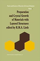 Preparation and Crystal Growth of Materials with Layered Structures - Lieth, R. M.