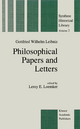 Philosophical Papers and Letters - G.W. Leibniz