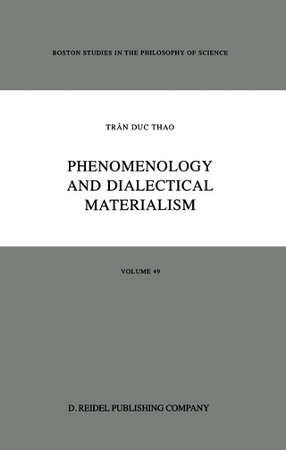 Phenomenology and Dialectical Materialism - Tran Duc Thao; D.J. Herman; D.V. Morano