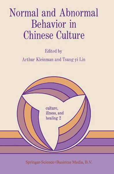 Normal and Abnormal Behavior in Chinese Culture - A. Kleinman#T.Y. Lin