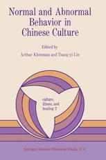 Normal and Abnormal Behavior in Chinese Culture - A. Kleinman; T.Y. Lin