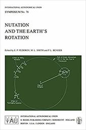 Nutation and the Earth S Rotation - Fedorov, E. P. / Smith, M. L. / Bender, P. L.