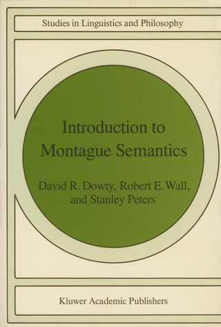 Introduction to Montague Semantics - D. R. Dowty; R. Wall; S. Peters