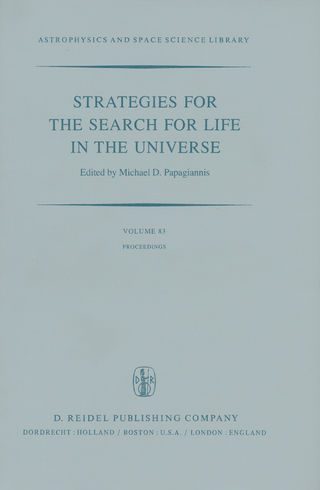 Strategies for the Search for Life in the Universe - M.D. Papagiannis