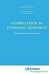 Aggregation in Economic Research. A. H. Merkies, J. Van Daal, - Buch - A. H. Merkies, J. Van Daal,
