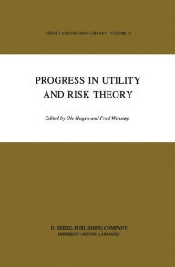 Progress in Utility and Risk Theory - G.M. Hagen