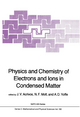 Physics and Chemistry of Electrons and Ions in Condensed Matter - J. V. Acrivos; N.F. Mott; A.D. Yoffe