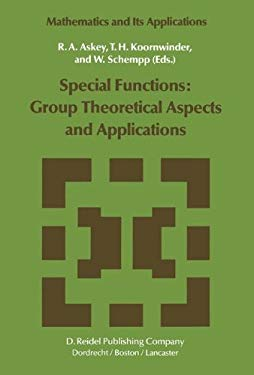 Special Functions: Group Theoretical Aspects and Applications - Askey, R. a. / Koornwinder, T. H. / Schempp, W.