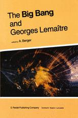 The Big Bang and Georges Lemaître - A.L. Berger