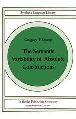 The Semantic Variability of Absolute Constructions - G.T. Stump