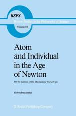 Atom and Individual in the Age of Newton - Gideon Freudenthal