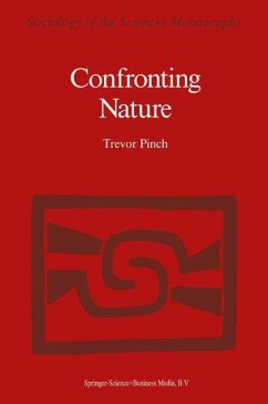Confronting Nature - Pinch, T. (Hrsg.)
