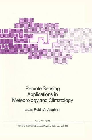 Remote Sensing Applications in Meteorology and Climatology - Robin A. Vaughan