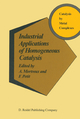 Industrial Applications of Homogeneous Catalysis - A. Mortreux; F. Petit
