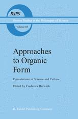 Approaches to Organic Form - F.R. Burwick