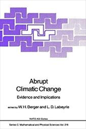Abrupt Climatic Change: Evidence and Implications - Berger, W. H. / Labeyrie, L. D.