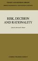 Risk, Decision and Rationality - Bertrand Munier