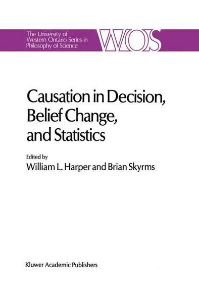 Causation in Decision, Belief Change, and Statistics - W.L. Harper#B. Skyrms