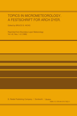 Topics in Micrometeorology. A Festschrift for Arch Dyer - B.B. Hicks