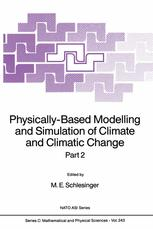 Physically-Based Modelling and Simulation of Climate and Climatic Change - M.E. Schlesinger