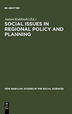 Social Issues in Regional Policy and Planning - Kuklinski, Antoni