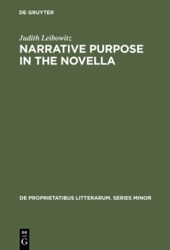 Narrative Purpose in the Novella - Leibowitz, Judith