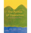 The Politics of Opposition in Contemporary Africa - Adebayo O. Olukoshi