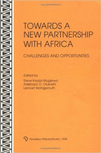 Towards a new partnership with Africa : challenges and opportunities - Kayizzi-Mugerwa, Steve  [Hrsg.]