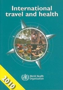 International Travel and Health: Situation as on 1 January 2010 - World Health Organization