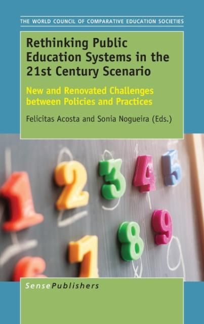 Rethinking Public Education Systems in the 21st Century Scenario als Buch von