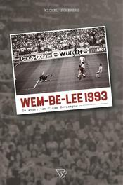 Wem-be-lee 1993. de story van Cisse Severeyns, Schepers, Michel, Paperback