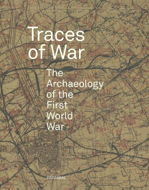 Traces of war - Birger Stichelbaut, Jean Bourgeois, Thomas Apers