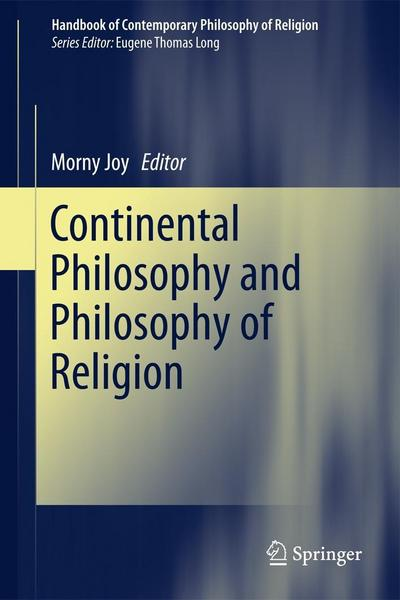 Continental Philosophy and Philosophy of Religion - Springer Netherland