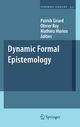 Dynamic Formal Epistemology - Patrick R. Girard; Olivier Roy; Mathieu Marion