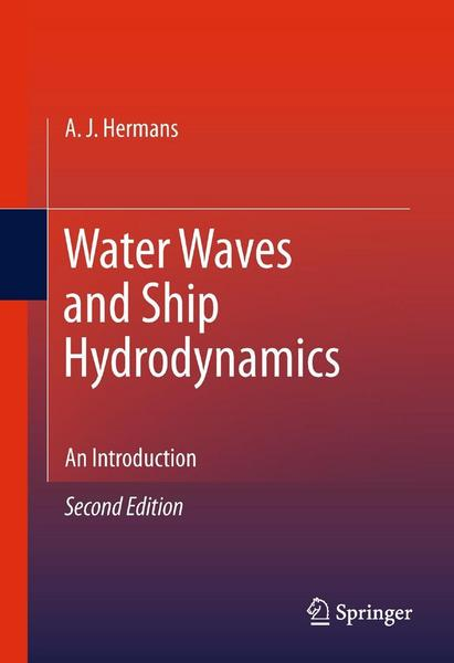 Water Waves and Ship Hydrodynamics - A. J. Hermans