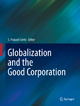 Globalization and the Good Corporation - S. Prakash Sethi