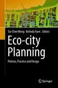 Eco-city Planning: Policies, Practice and Design Tai-Chee Wong Editor