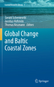 Global Change and Baltic Coastal Zones - Gerald Schernewski; Jacobus Hofstede; Thomas Neumann