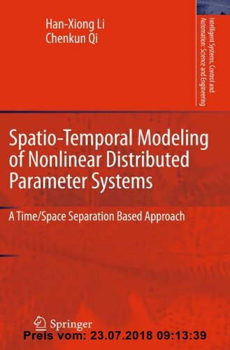 Gebr. - Spatio-Temporal Modeling of Nonlinear Distributed Parameter Systems: A Time/Space Separation Based Approach (Intelligent Systems, Control and