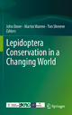 Lepidoptera Conservation in a Changing World - John Dover; Martin Warren; Tim Shreeve