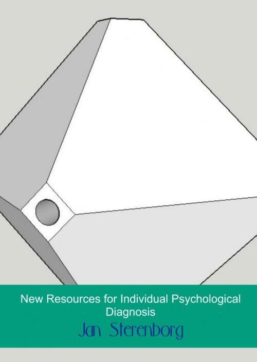 New Resources for Individual Psychological Diagnosis - Jan Sterenborg