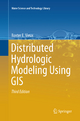 Distributed Hydrologic Modeling Using GIS - Baxter E. Vieux